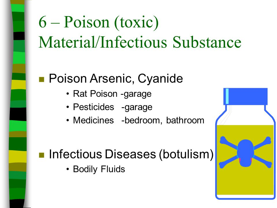 6 – Poison (toxic) Material/Infectious Substance