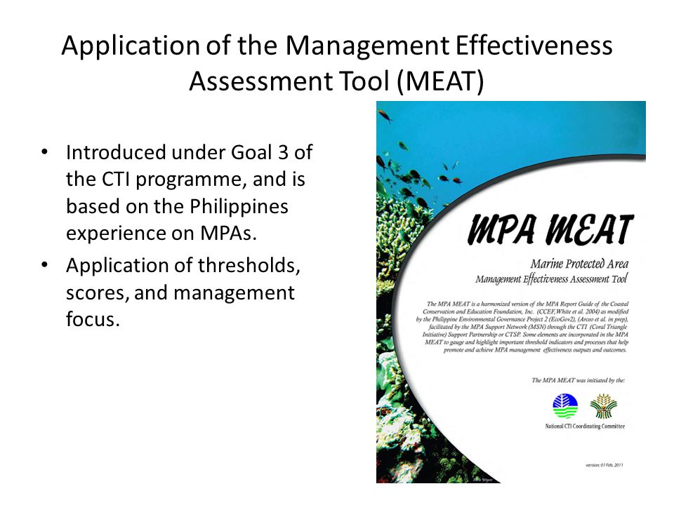Application of the Management Effectiveness Assessment Tool (MEAT)