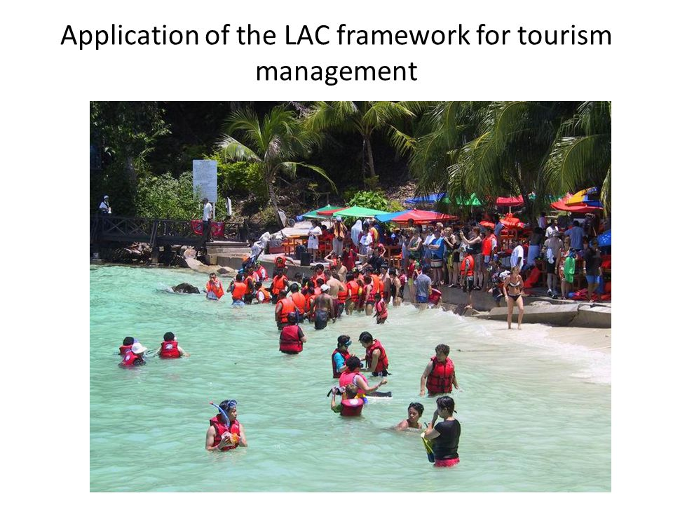 Application of the LAC framework for tourism management