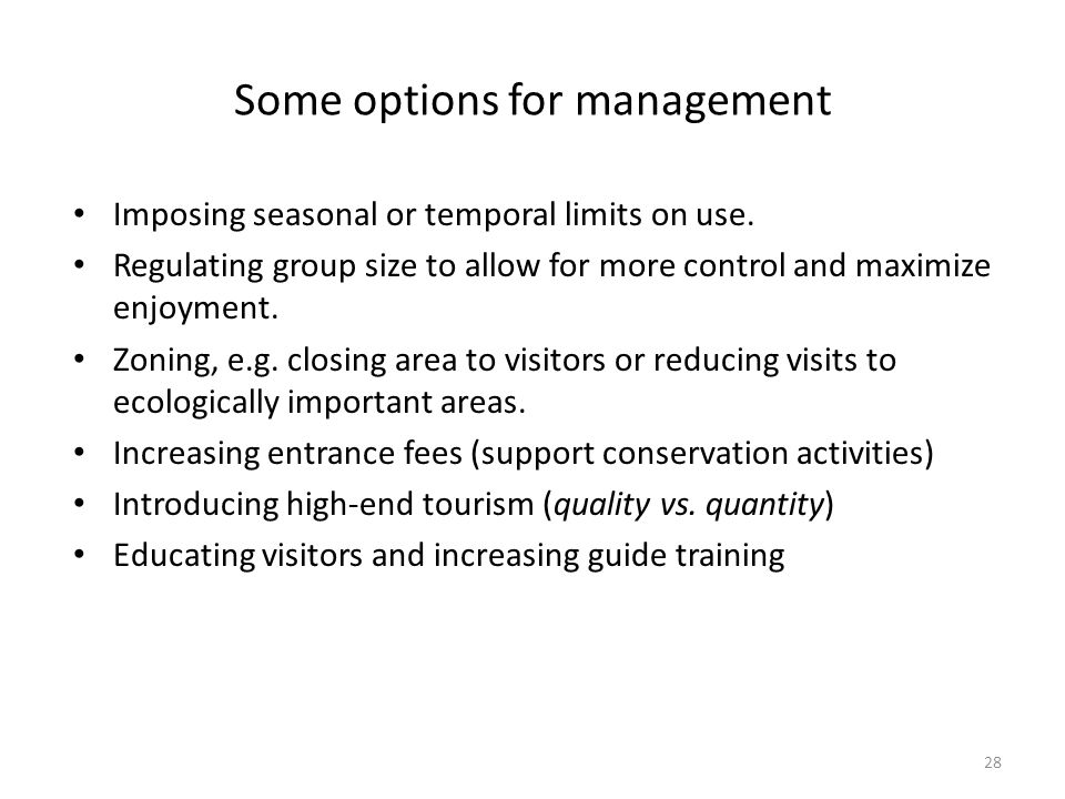 Some options for management