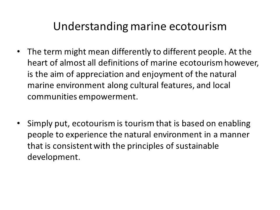 Understanding marine ecotourism