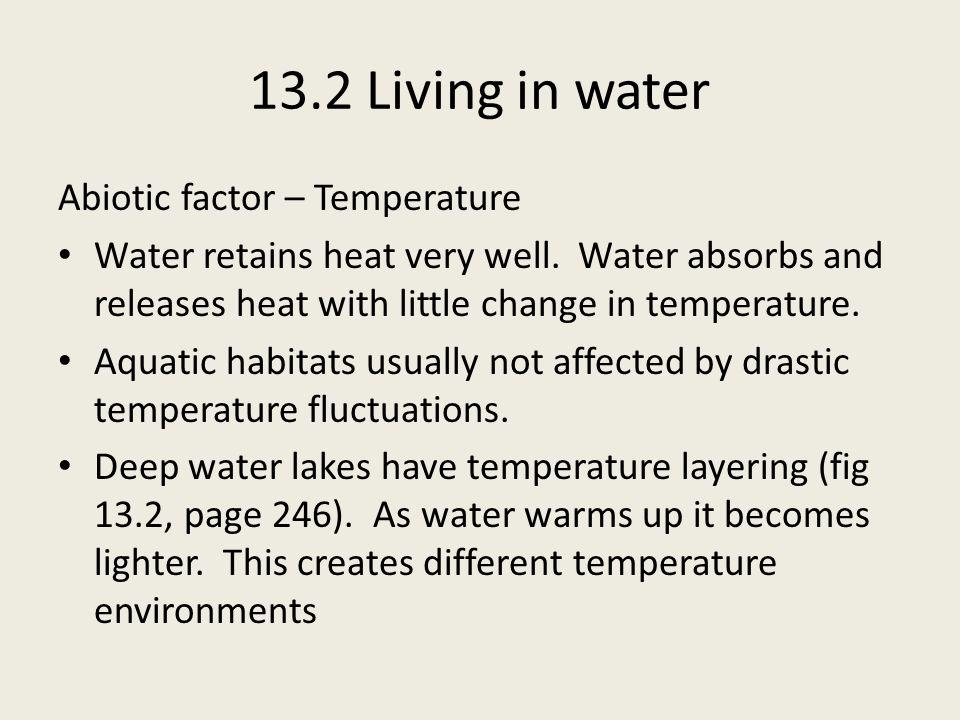 13.2 Living in water Abiotic factor – Temperature