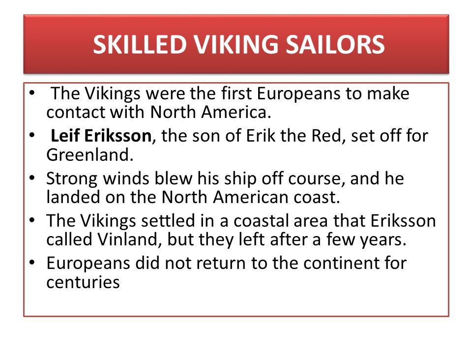 SKILLED VIKING SAILORS