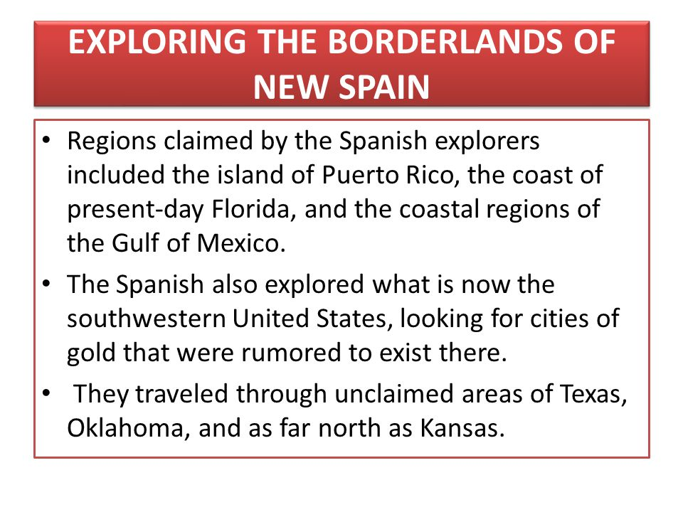 EXPLORING THE BORDERLANDS OF NEW SPAIN