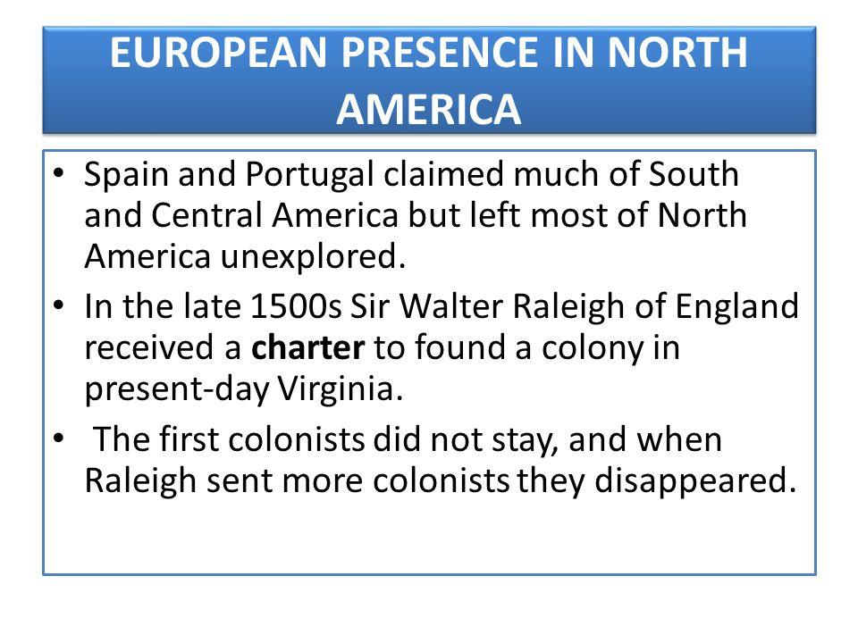 EUROPEAN PRESENCE IN NORTH AMERICA