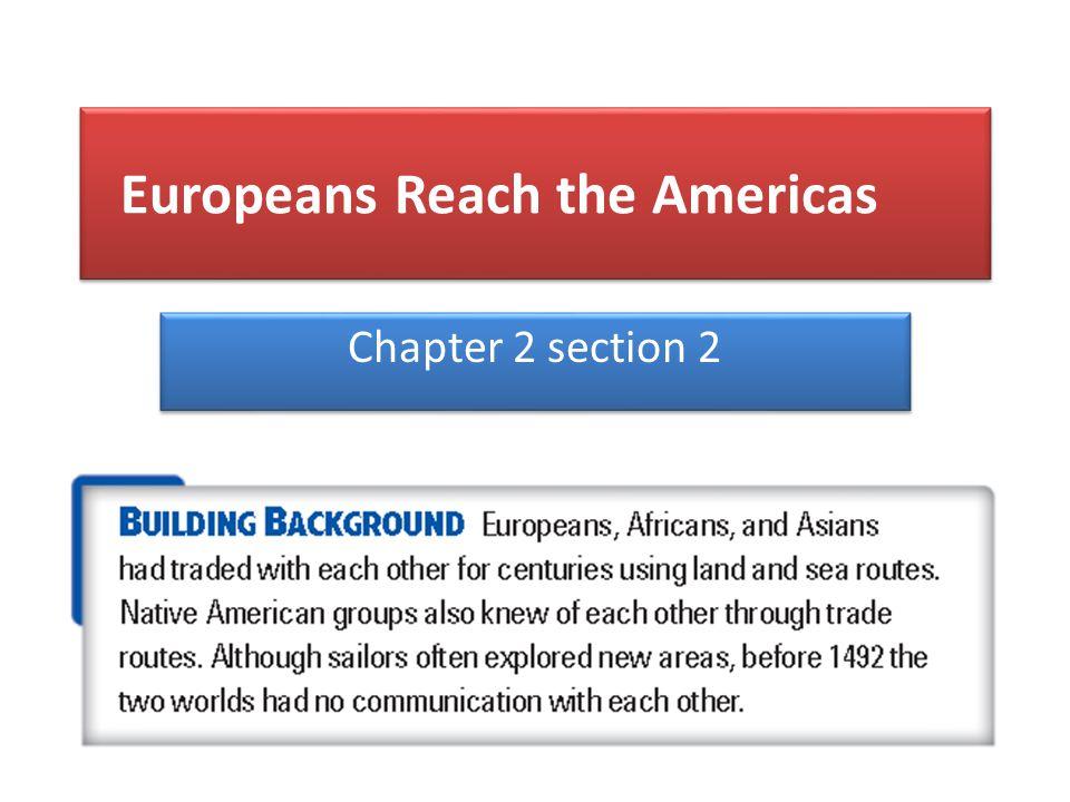 Europeans Reach the Americas