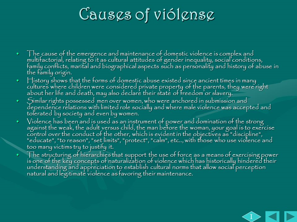 the history and causes of domestic violence Domestic violence is the leading cause of injury to women - more than car accidents, muggings, and rapes combined 1/2 of all homeless women and children in the us are fleeing from domestic violence.