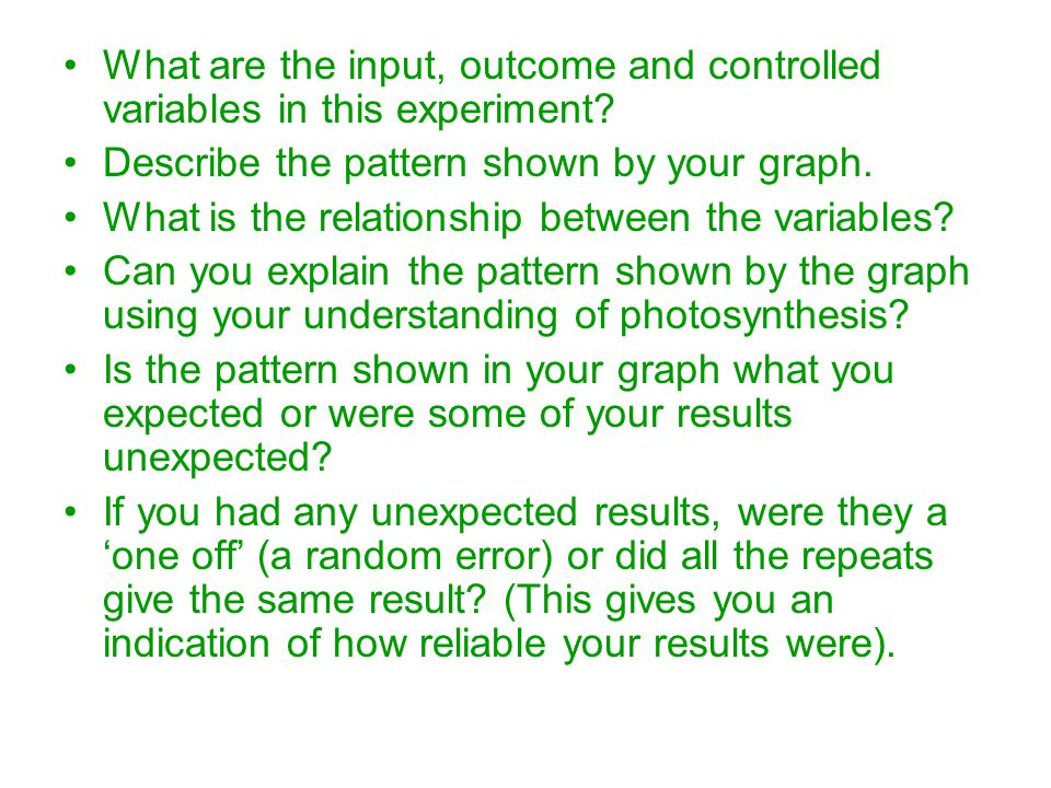 What are the input, outcome and controlled variables in this experiment