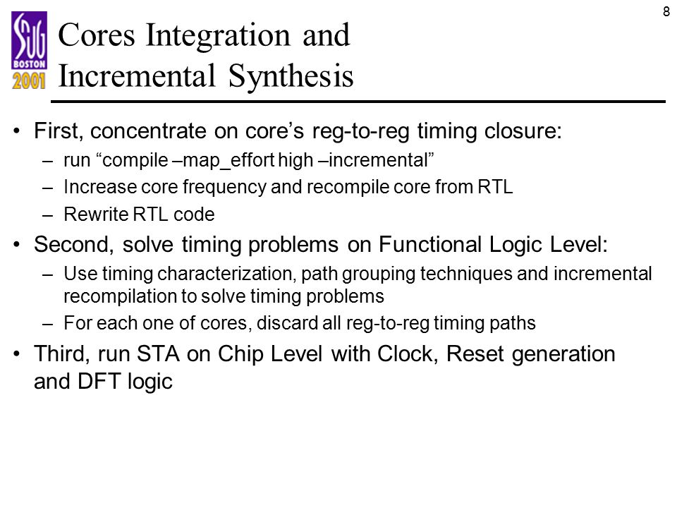 Cores Integration and Incremental Synthesis