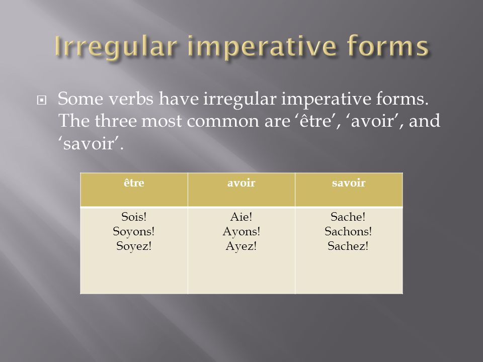 Irregular imperative forms