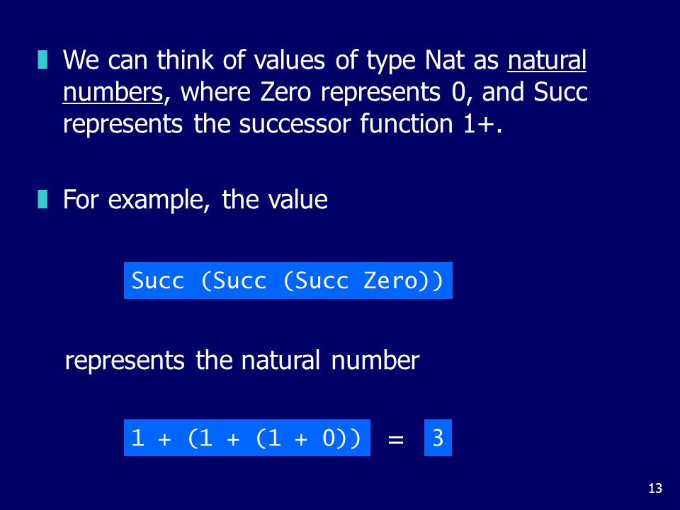 Using recursion, it is easy to define functions that convert between values of type Nat and Int: