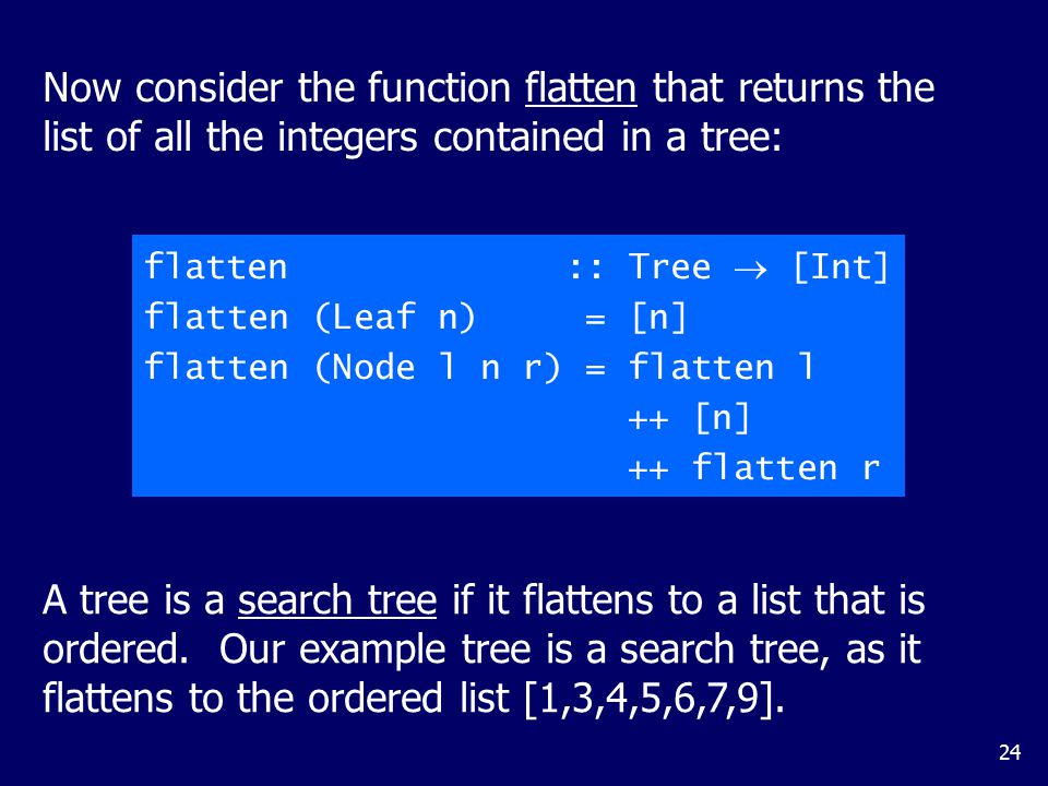 Search trees have the important property that when trying to find a value in a tree we can always decide which of the two sub-trees it may occur in: