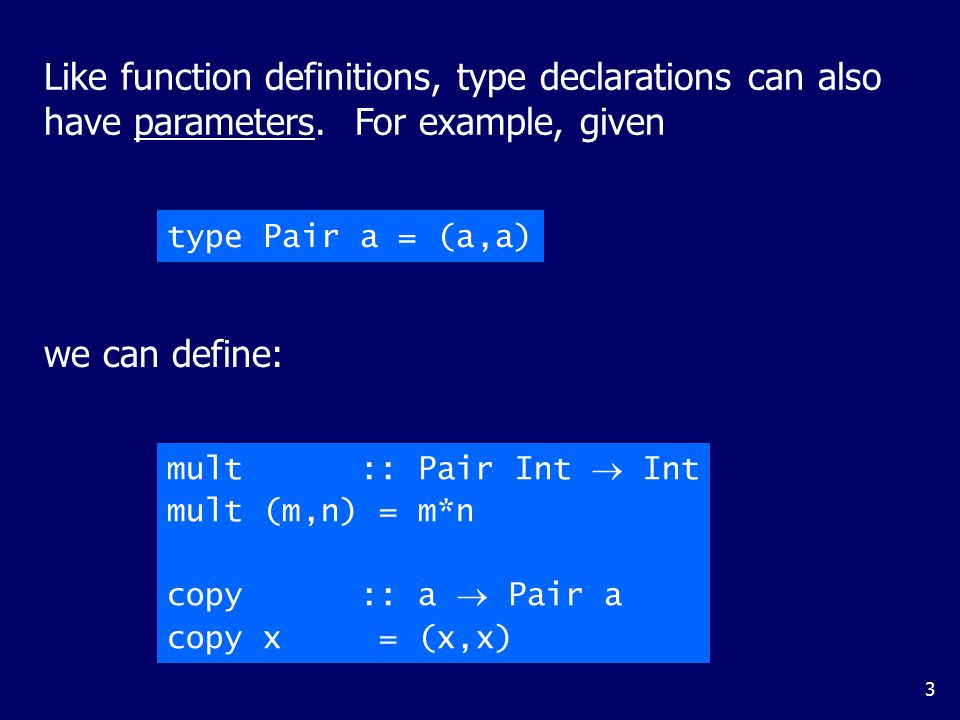 Type declarations can be nested: