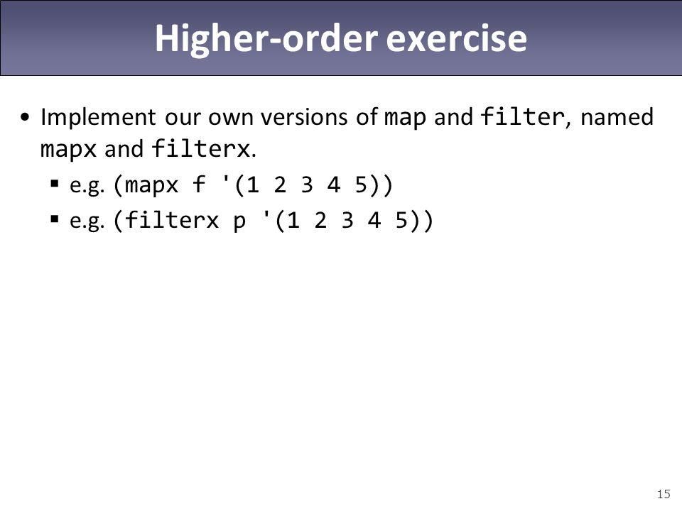 Higher-order exercise