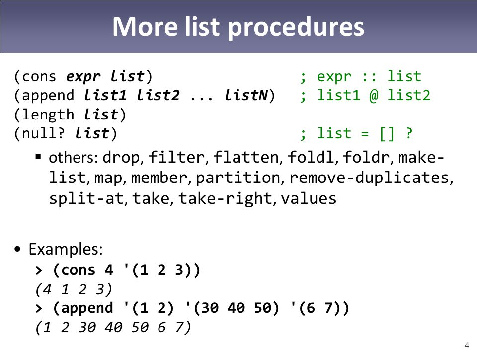More list procedures Examples: