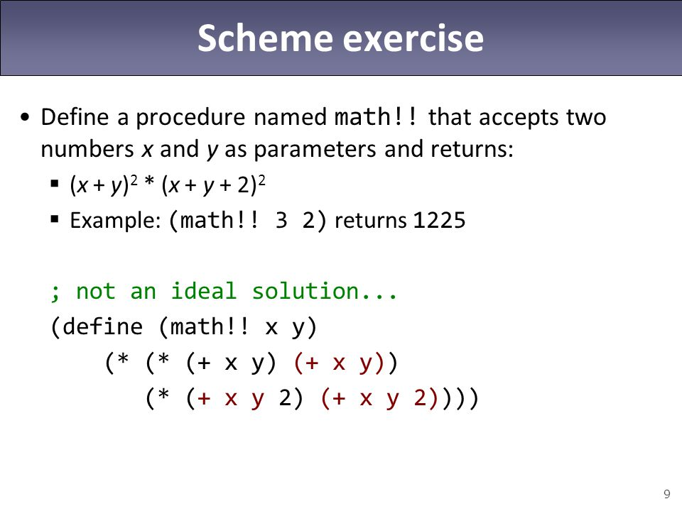 Scheme exercise Define a procedure named math!! that accepts two numbers x and y as parameters and returns: