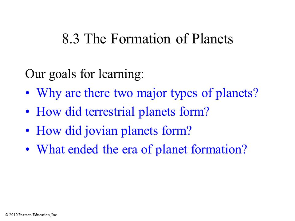 8.3 The Formation of Planets