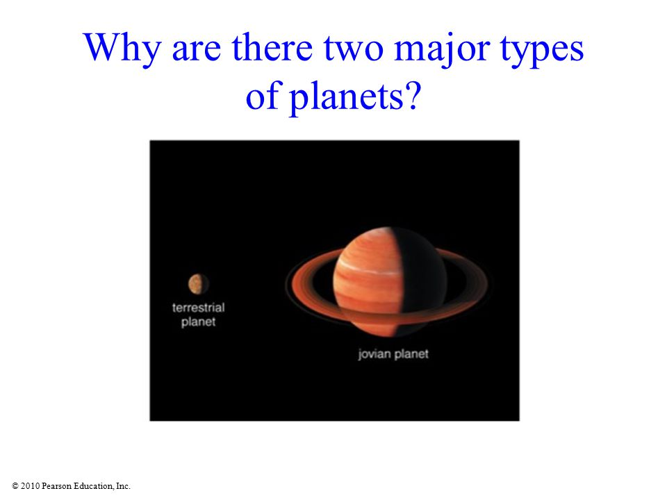 Why are there two major types of planets
