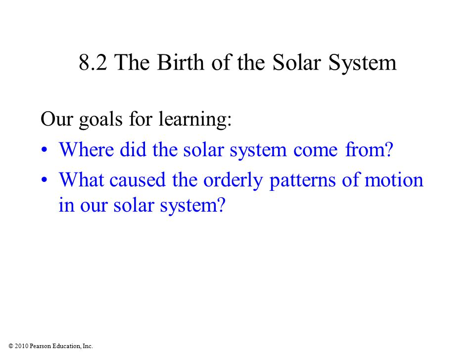 8.2 The Birth of the Solar System