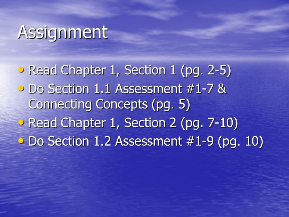 Assignment Read Chapter 1, Section 1 (pg. 2-5)
