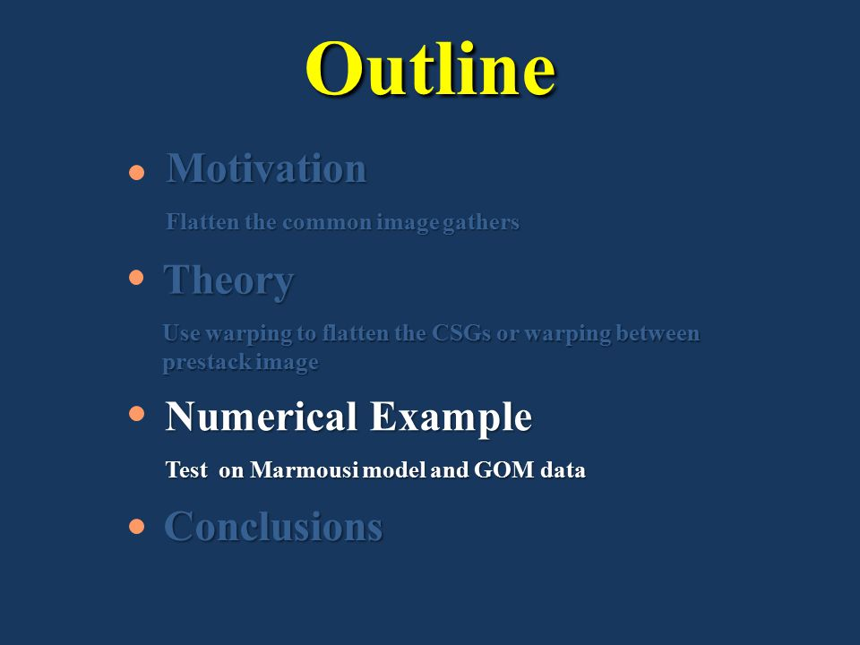Outline Motivation Theory Numerical Example Conclusions