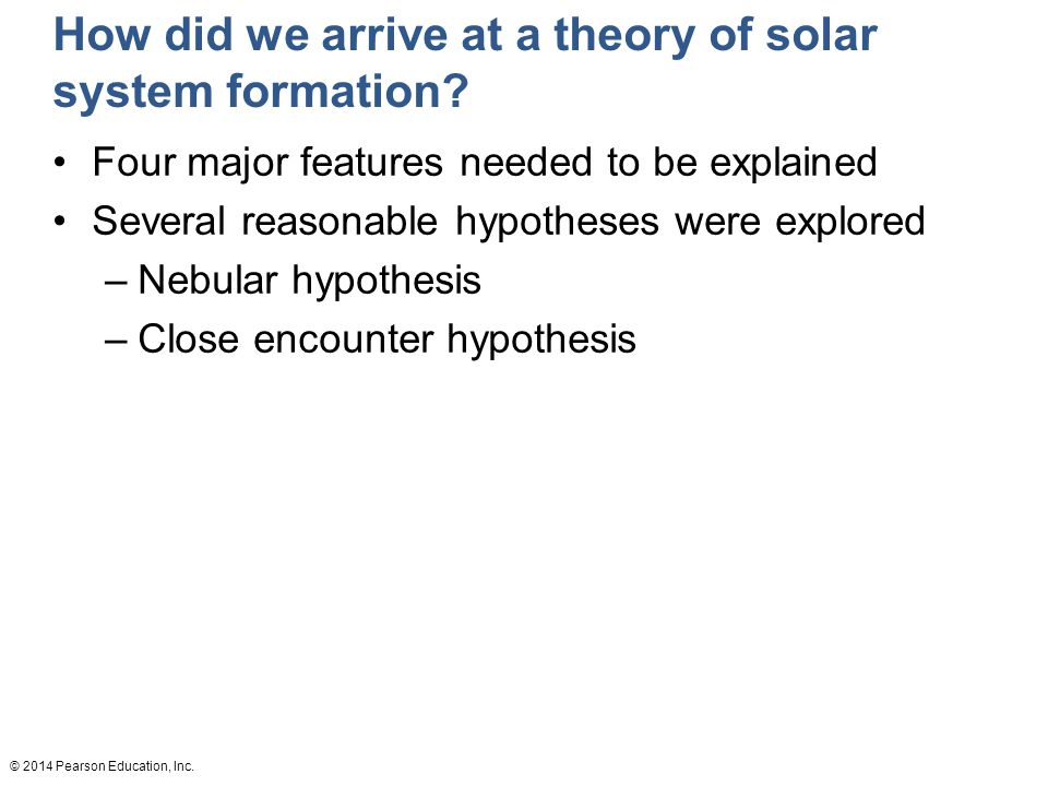 How did we arrive at a theory of solar system formation