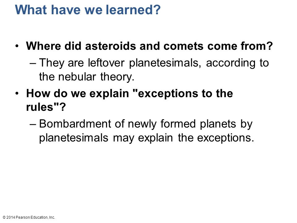 What have we learned Where did asteroids and comets come from