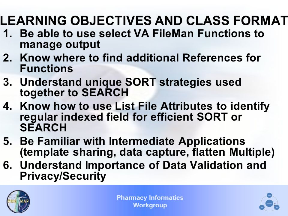 LEARNING OBJECTIVES AND CLASS FORMAT