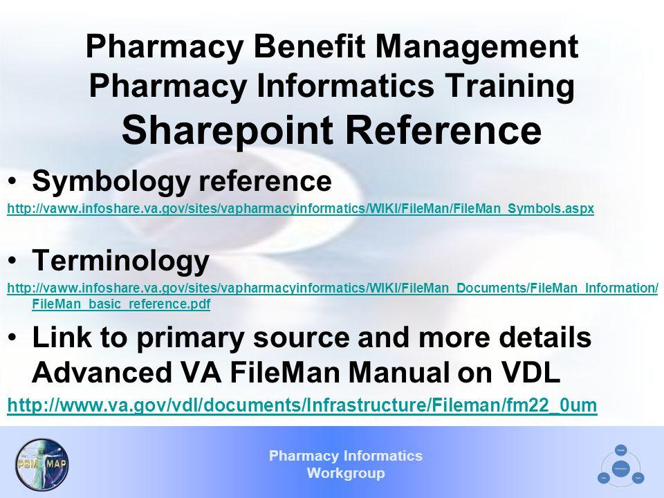 Pharmacy Benefit Management Pharmacy Informatics Training Sharepoint Reference