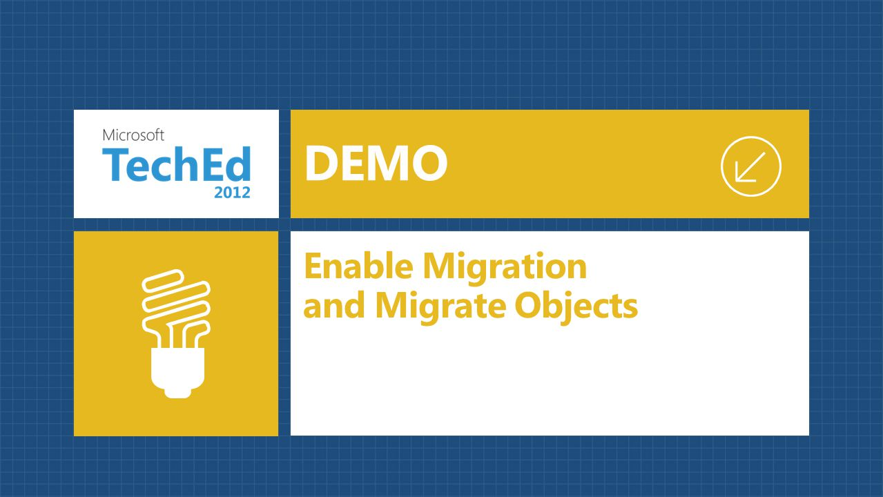 Enable Migration and Migrate Objects