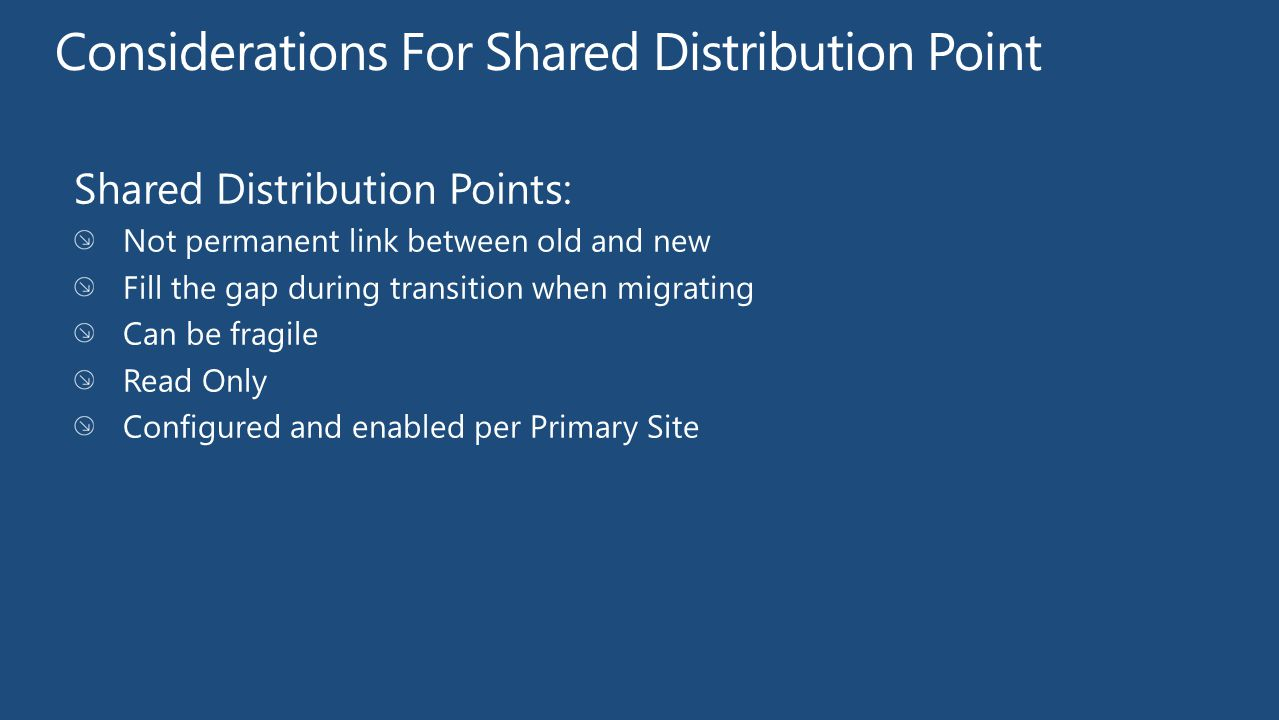 Considerations For Shared Distribution Point