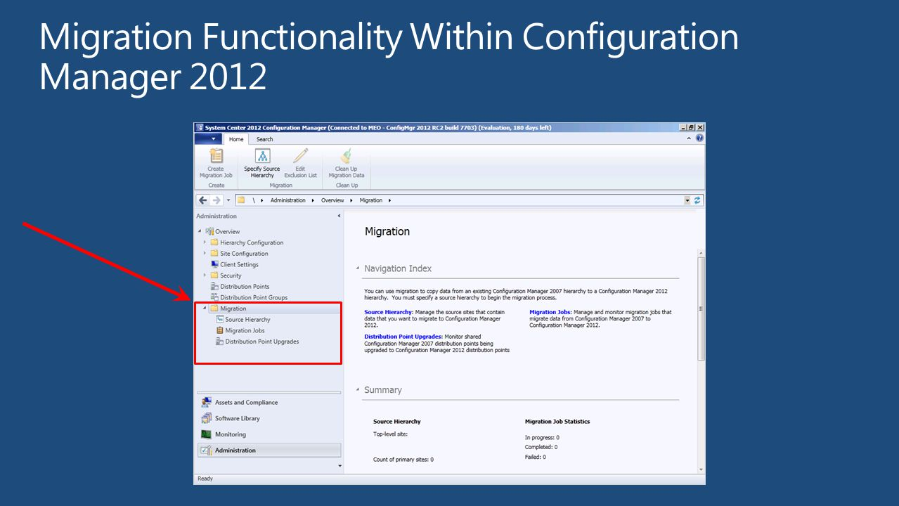 Migration Functionality Within Configuration Manager 2012