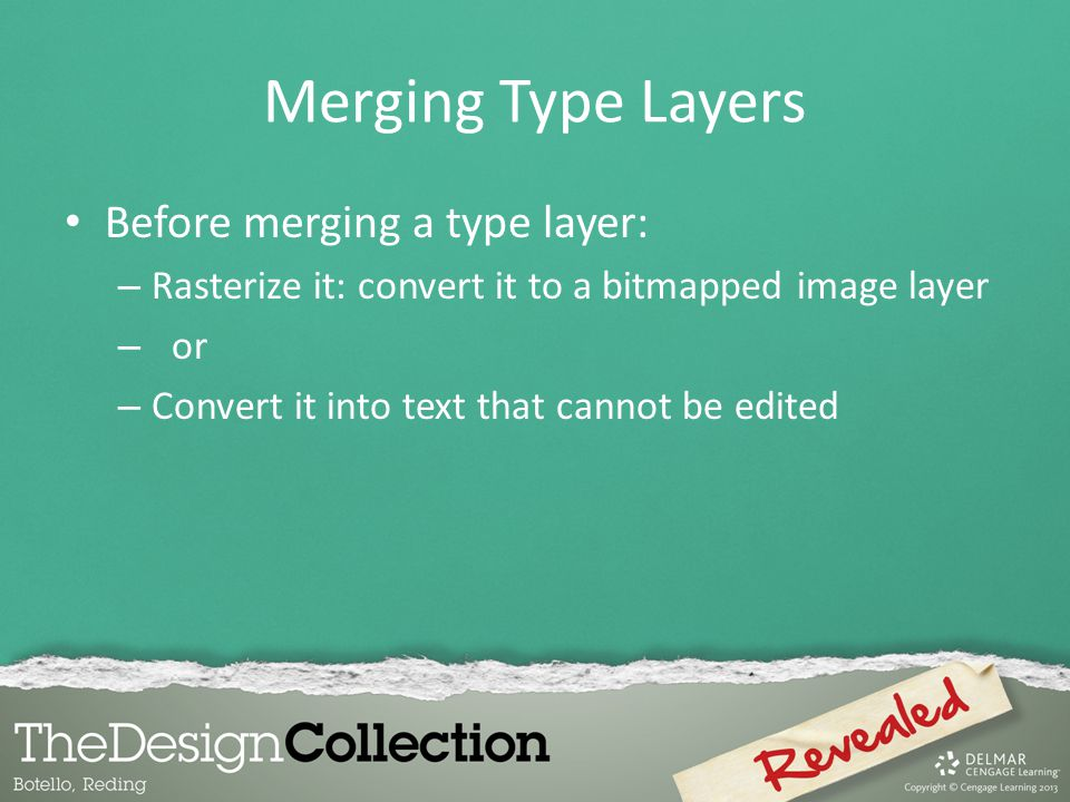 Merging Type Layers Before merging a type layer: