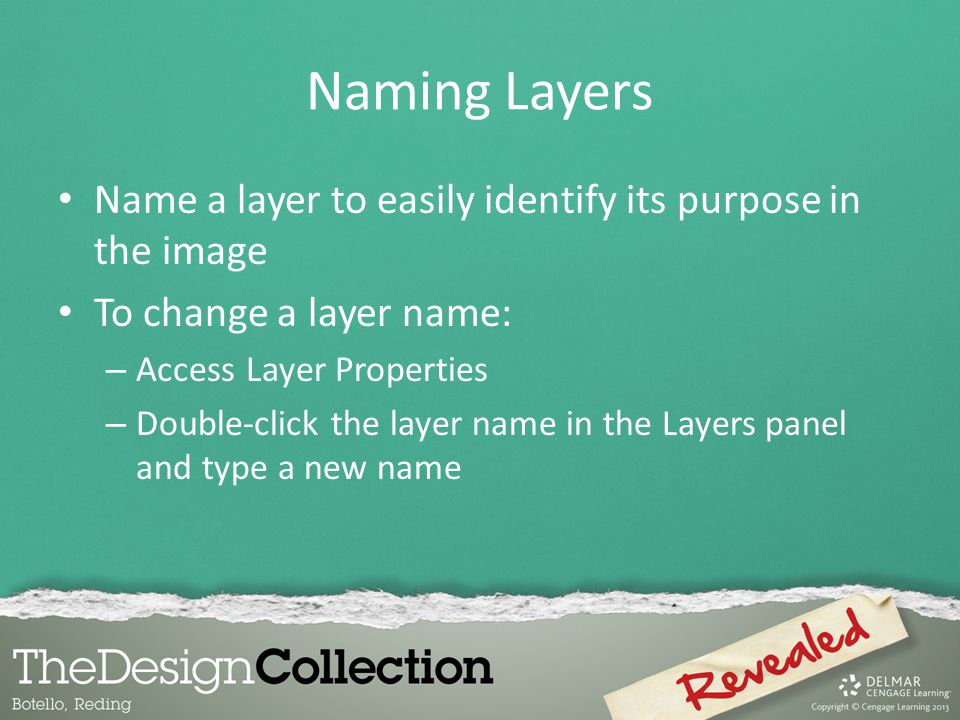 Naming Layers Name a layer to easily identify its purpose in the image
