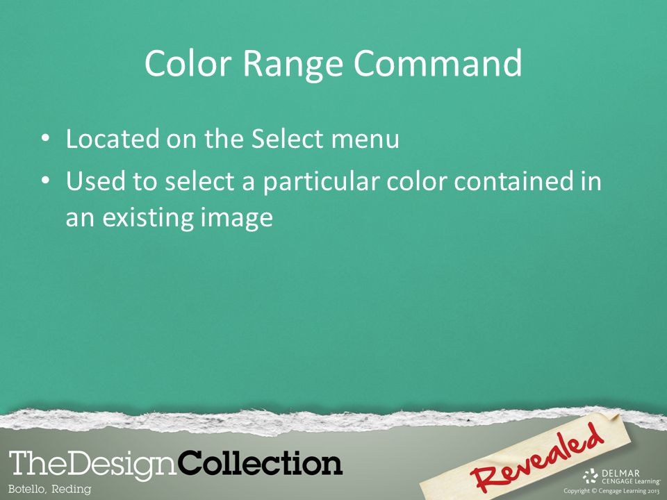 Color Range Command Located on the Select menu