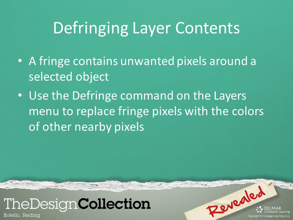 Defringing Layer Contents