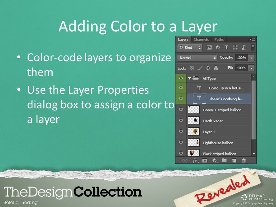 Adding Color to a Layer Color-code layers to organize them