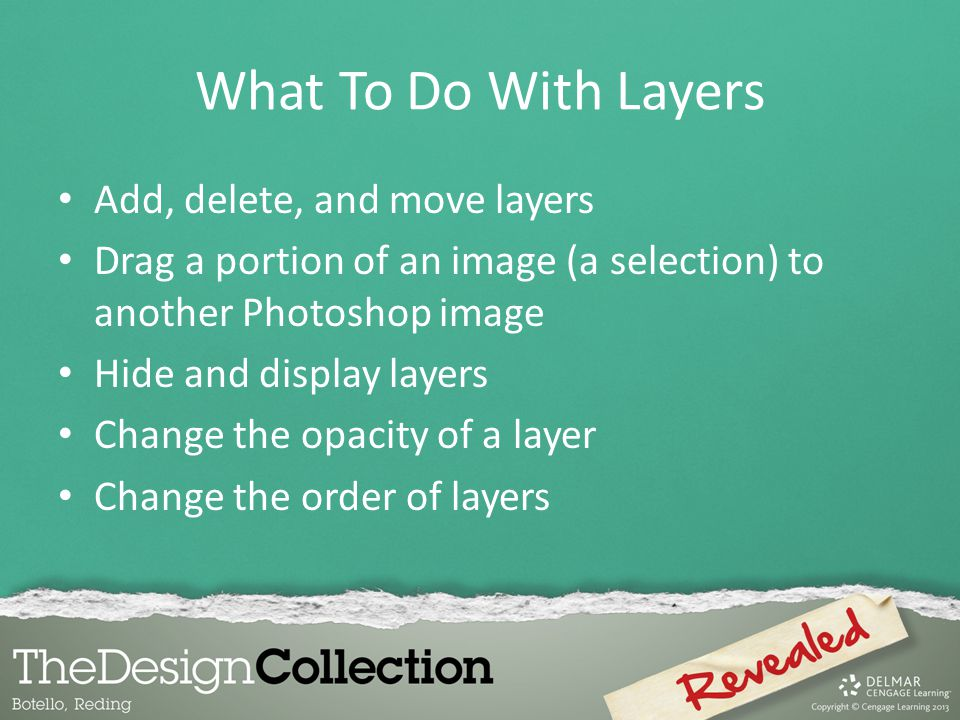 What To Do With Layers Add, delete, and move layers