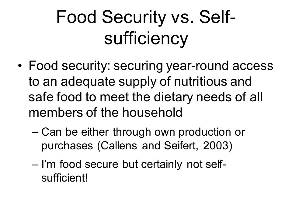 Food Security vs. Self-sufficiency