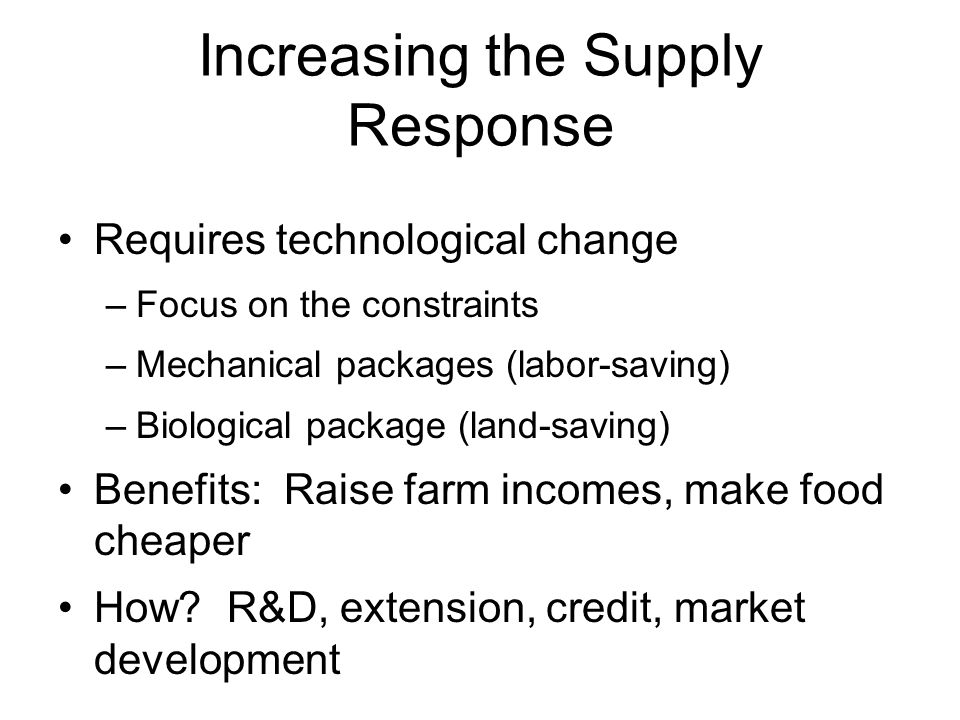Increasing the Supply Response