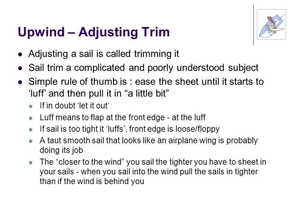 Upwind – Adjusting Trim