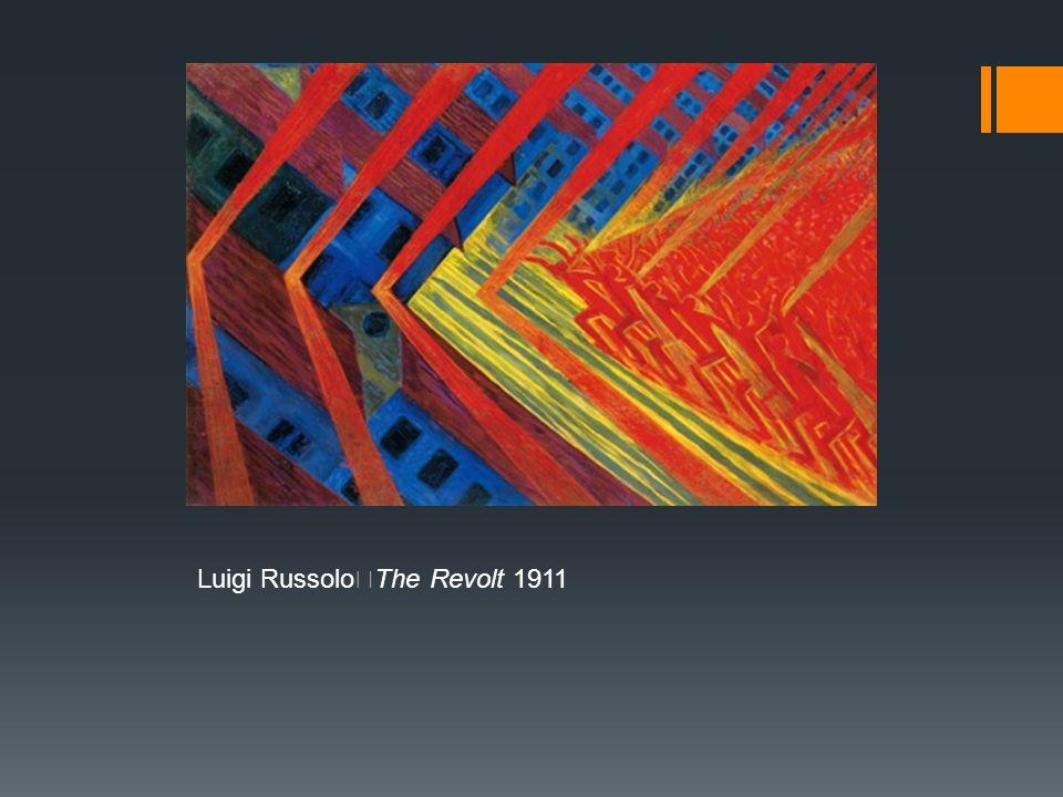 Luigi Russolo The Revolt 1911
