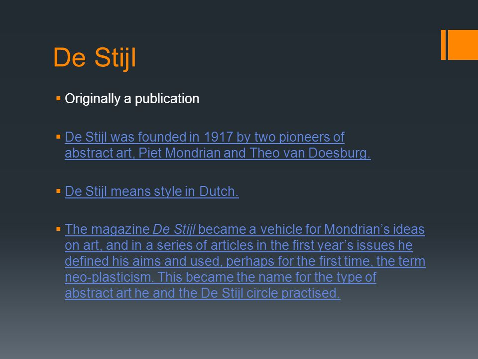 De Stijl Originally a publication