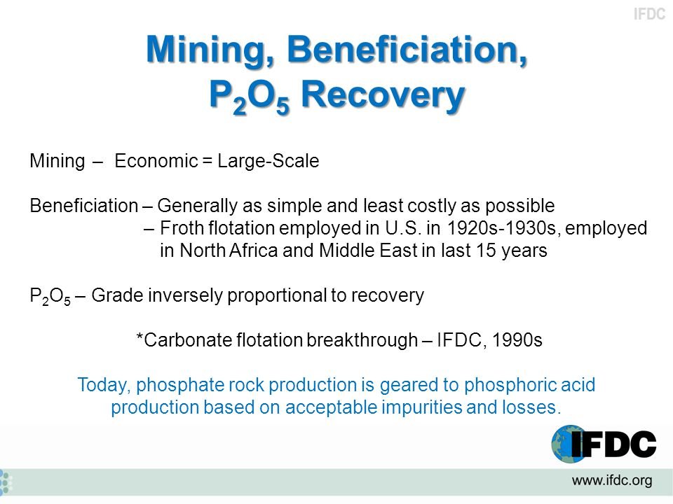Mining, Beneficiation, P2O5 Recovery