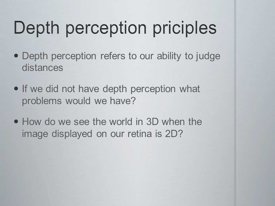 Depth perception priciples