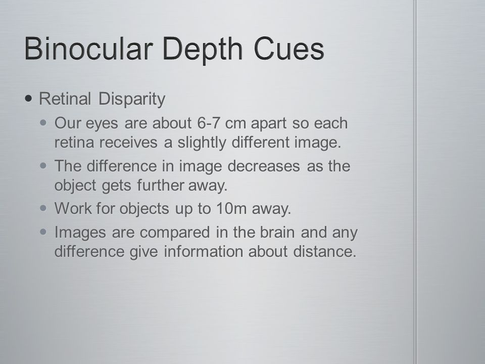 Binocular Depth Cues Retinal Disparity