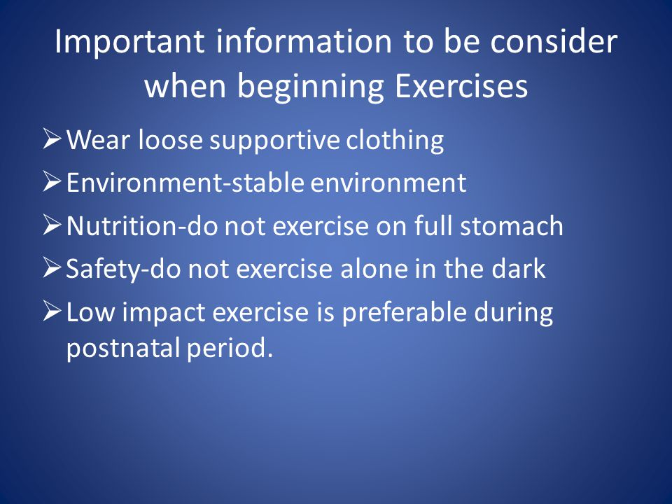 Important information to be consider when beginning Exercises