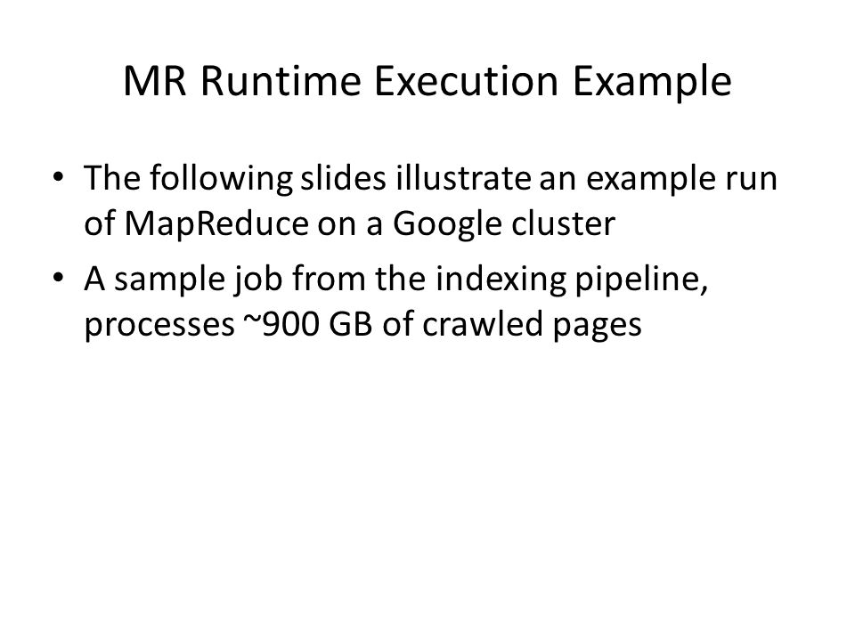 MR Runtime Execution Example