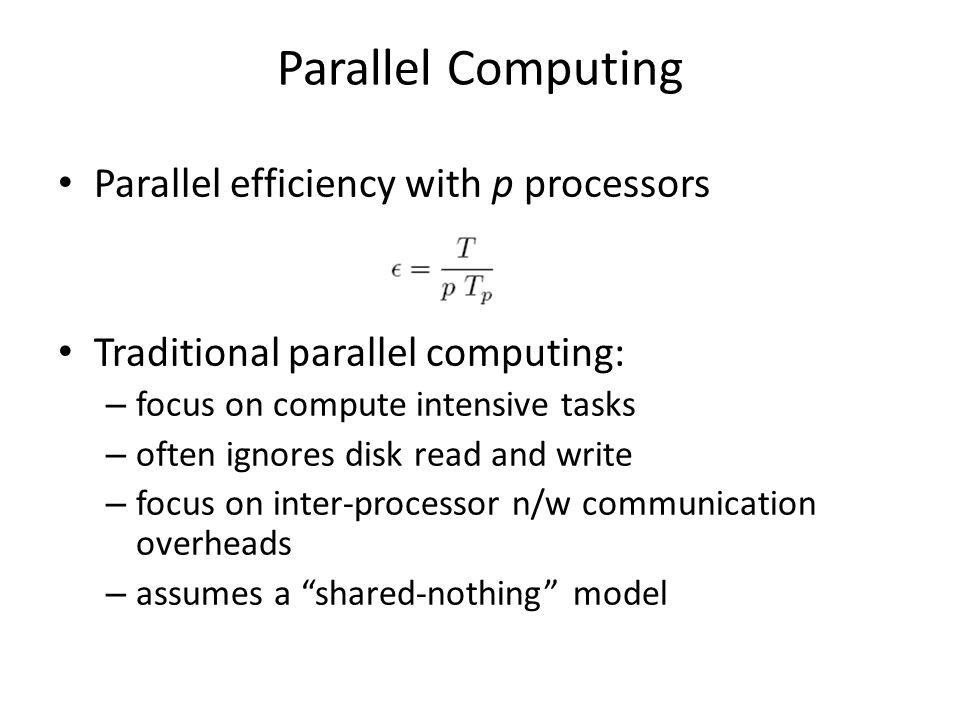 Parallel Computing Parallel efficiency with p processors