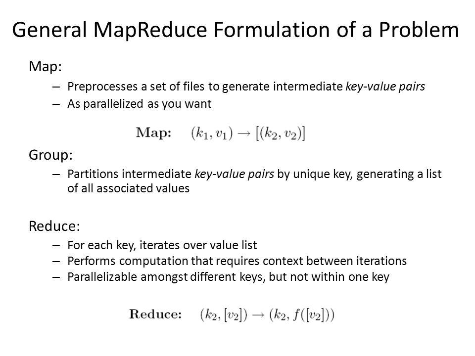 General MapReduce Formulation of a Problem